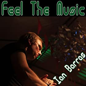 Amazon.com: Feel the Music (Dope Remix): Ian Barras: MP3 Downloads
