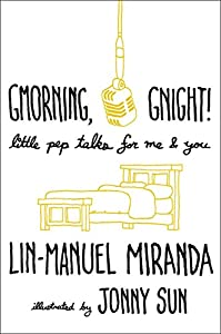 Lin-Manuel Miranda (Author), Jonny Sun (Illustrator) Release Date: October 23, 2018  Buy new: $22.00$16.28