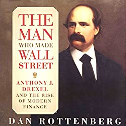 The Man Who Made Wall Street