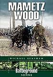 img - for Mametz Wood (Battleground Somme) book / textbook / text book