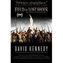 Field of Lost Shoes: Official Novelization of the Feature Film by David Kennedy (2014-10-16)