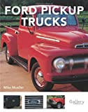 Ford Pickup Trucks, Mike Mueller, 0760332622