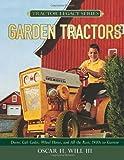 Garden Tractors, Oscar H. Will, 0760331960