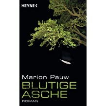 Blutige Asche: Roman (German Edition)