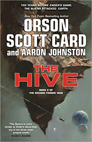 The Hive (The Second Formic War)  Orson Scott Card 1c162f1f3