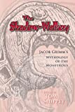 img - for The Shadow-Walkers: Jacob Grimm's Mythology of the Monstrous (Arizona Studies in the Middle Ages and the Renaissance) book / textbook / text book