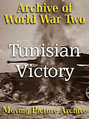 (Archive of World War Two - Tunisian Victory)