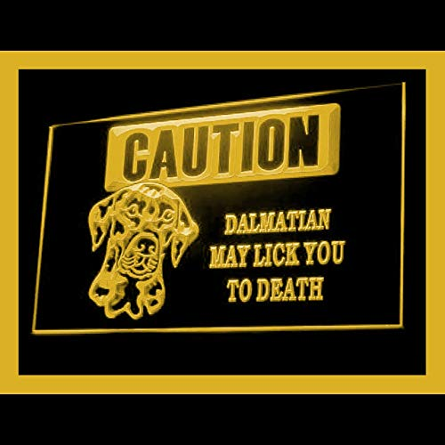 210166 Caution Dalmatian Lick You Brave Breed Display LED Light Sign