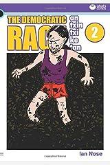 Antxintxiketan: The Democratic Race 2: The Amazing Shoes! Paperback