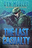 img - for The Last Casualty book / textbook / text book