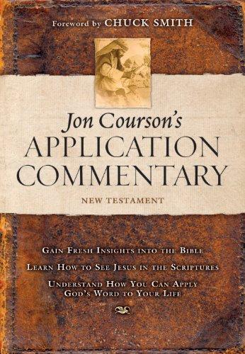 Jon Courson's Application Commentary: Volume 3, New Testament (Matthew - Revelation)