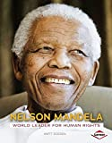 Nelson Mandela: World Leader for Human Rights (Gateway Biographies)