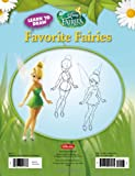 Learn to Draw Disneys Favorite Fairies: Learn to draw the magical world of Tinker Bell, Silver Mist, Rosetta, and all of your favorite Disney Fairies! (Licensed Learn to Draw)
