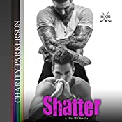 Shatter: Hard Hit Book 4 | Charity Parkerson