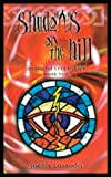 Shadows on the Hill (Immortal Eyes Trilogy, Bk 2)