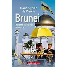 Brunei: De la thalassocratie à la rente