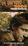 Taking Chances, Stephanie Doyon, 1442460474