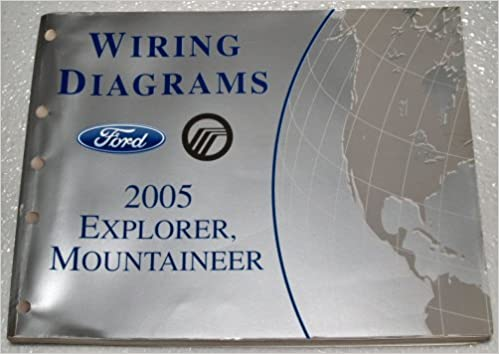2005 ford explorer, mercury mountaineer wiring diagrams: ford motor  company: amazon com: books