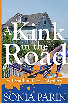 A Kink in the Road (A Deadline Cozy Mystery Book 7) by [Parin, Sonia]