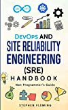 img - for DevOps and Site Reliability Engineering (SRE) Handbook: Non Programmer's Guide book / textbook / text book