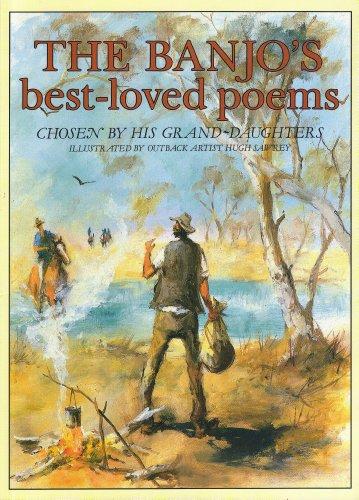 The Banjo's Best-Loved Poems (Banjo Paterson Man From Snowy River Poem)