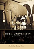 Tufts University, Anne Sauer and Gregory Colati, 0738508535