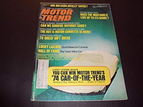 Motor Trend Dec 1973 Hot 4-Rotor Corvette Mustang ll