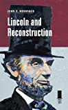 Lincoln and Reconstruction, John C. Rodrigue, 0809332531