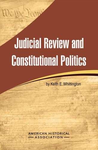 Judicial Review and Constitutional Politics