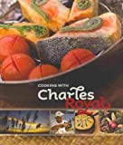 img - for Cooking with Charles Royal book / textbook / text book