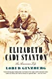 img - for Elizabeth Cady Stanton: An American Life book / textbook / text book