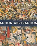 img - for Norman L. Kleeblatt: Action/Abstraction : Pollock, de Kooning, and American Art, 1940-1976 (Paperback); 2009 Edition book / textbook / text book