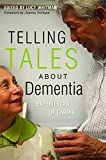 img - for Telling Tales About Dementia: Experiences of Caring book / textbook / text book