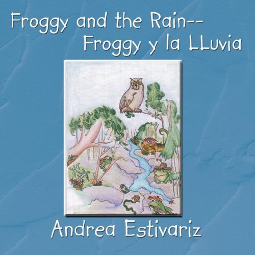 [Froggy and the Rain--Froggy y la LLuvia] (Froggy Collection)