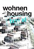 Wohnen : Housing: Best Of, Schittich, Christian, 3920034619
