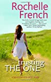Trusting the One, Rochelle French, 1499574827