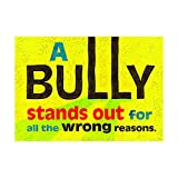 ARGUS A Bully Stands Out Poster (1 Piece), 13.38
