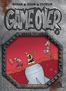 "Afficher ""Game over n° 9<br /> Bomba fatale"""