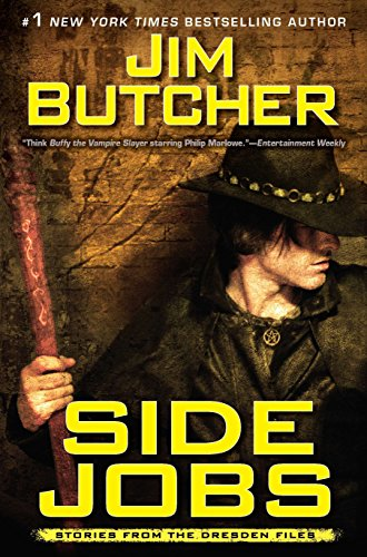 Which is the best dresden files side jobs?