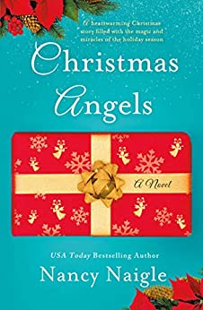 Christmas Angels: A Novel by [Naigle, Nancy]