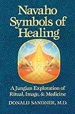 Navaho Symbols of Healing, Donald Sandner, 0892814349