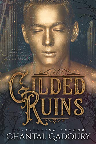 Gilded Ruins (Blinding Night Book 2) by [Gadoury, Chantal]