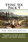 img - for Stoic Six Pack 9: The PreSocratics (Volume 9) book / textbook / text book