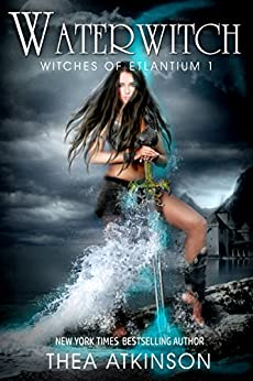 Water Witch: a new adult urban fantasy novel (Witches of Etlantium Book 1) by [Atkinson, Thea]