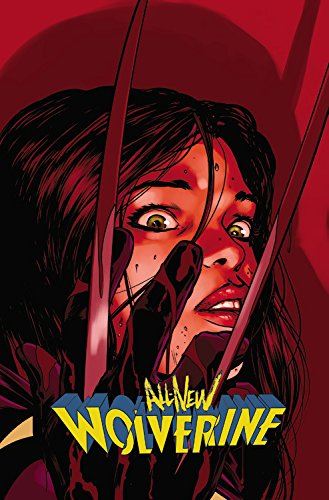 All-New Wolverine Vol. 3: Enemy Of The State II (Wolverine (Marvel) (Quality Paper))