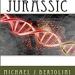 Jurassic | Michael J. Bertolini