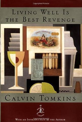 Living Well Is the Best Revenge (Modern Library) (Sara Painter)