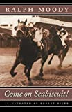 img - for Come on Seabiscuit! book / textbook / text book
