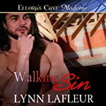 Walking Sin: Men With Tools, Book 3 | Lynn Lafleur