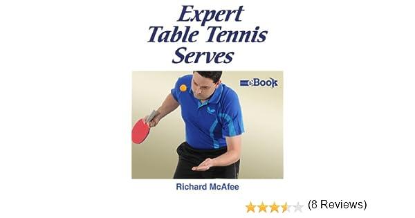 Amazon expert table tennis serves ebook richard mcafee amazon expert table tennis serves ebook richard mcafee kindle store fandeluxe Gallery